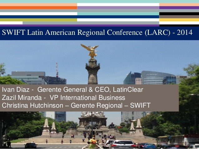 Larc2014 - Capital Markets Review; Latin America's battle to stay competitive