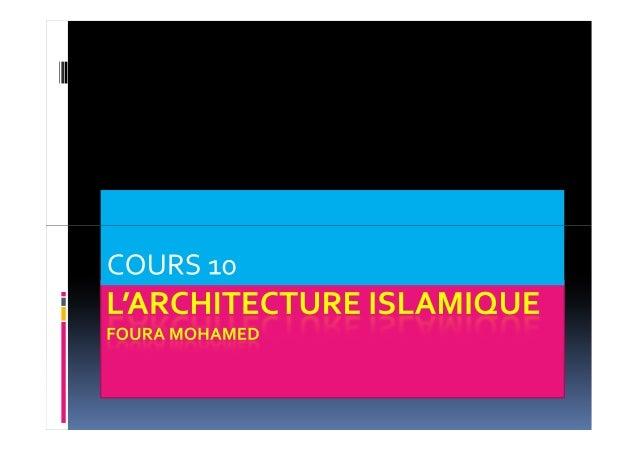 L architecture islamique 1