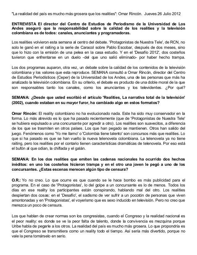 """""""La realidad del país es mucho más grosera que los realities"""": Omar Rincón. Jueves 26 Julio 2012 ENTREVISTA El director de..."""