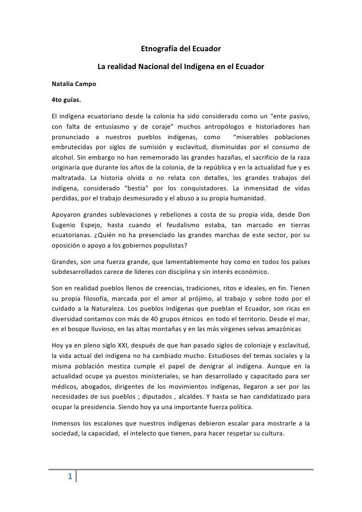 Etnografía del Ecuador                  La realidad Nacional del Indígena en el Ecuador Natalia Campo  4to guías.  El indí...