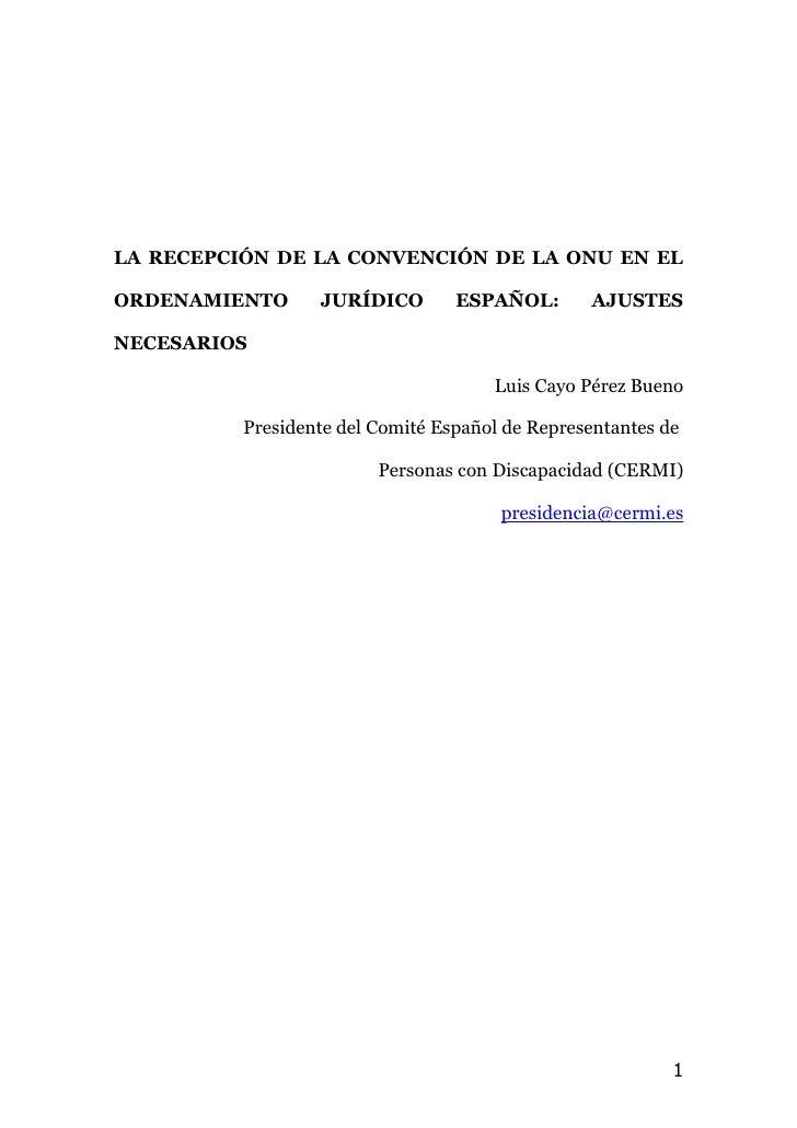 LA RECEPCIÓN DE LA CONVENCIÓN DE LA ONU EN EL  ORDENAMIENTO      JURÍDICO        ESPAÑOL:       AJUSTES  NECESARIOS       ...