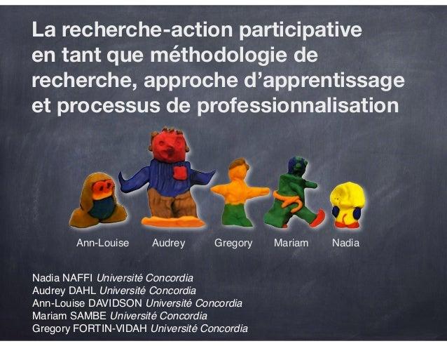 La recherche-action participative en tant que méthodologie de recherche, approche d'apprentissage et processus de professi...