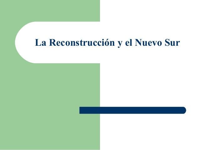 La reconstruccion y el nuevo sur capitulo 15
