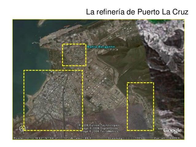 La refinería de puerto la cruz y la poblacion alrededor