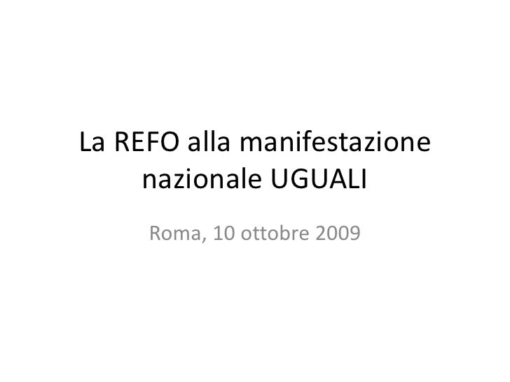La REFO alla manifestazione nazionale UGUALI<br />Roma, 10 ottobre 2009<br />