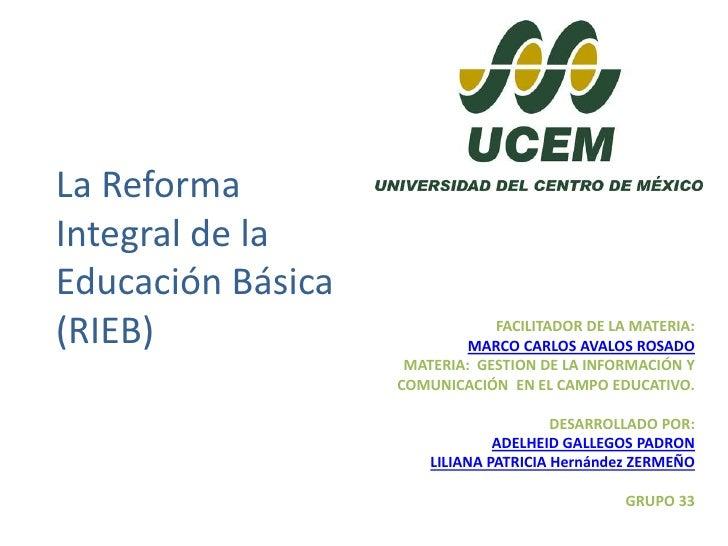 La reforma integral de la educación básica (
