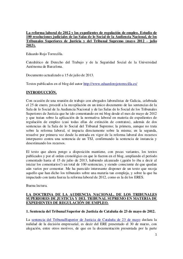 La reforma laboral de 2012 y los expedientes de regulación de empleo. Estudio de 100 sentencias del TS, AN y TSJ (mayo 2012 a julio de 2013).