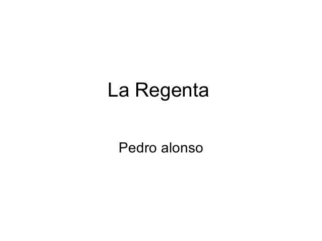 La Regenta Pedro alonso