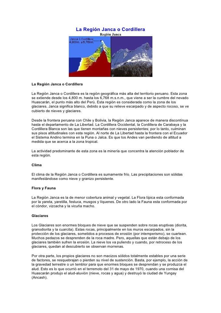La Región Janca o Cordillera                                           Región Janca     La Región Janca o Cordillera  La R...