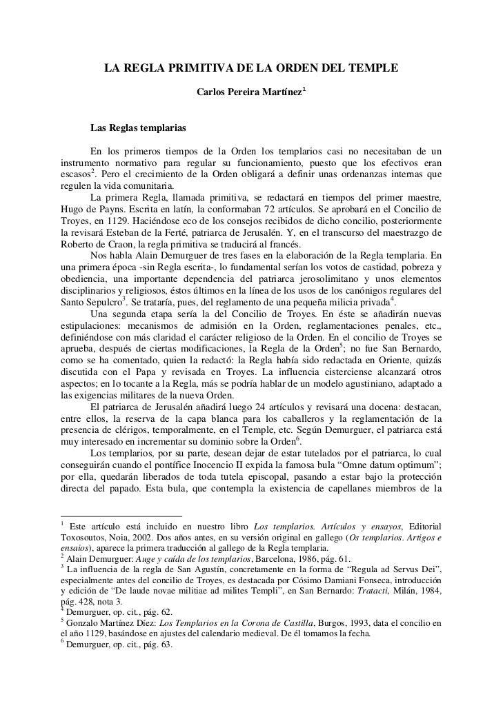 LA REGLA PRIMITIVA DE LA ORDEN DEL TEMPLE                                   Carlos Pereira Martínez1       Las Reglas temp...