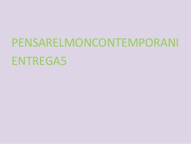 PENSARELMONCONTEMPORANI ENTREGA5