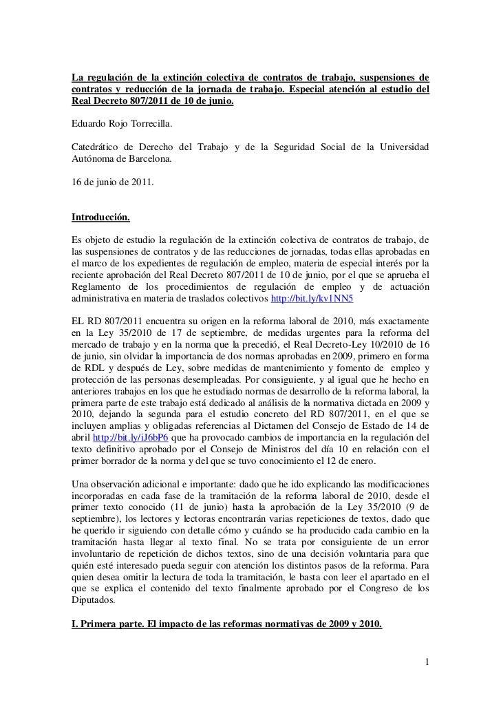 La regulación de la extinción colectiva de contratos de trabajo, suspensiones decontratos y reducción de la jornada de tra...