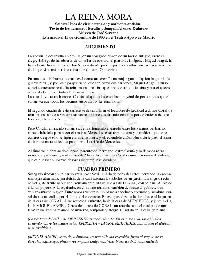 LA REINA MORA                Sainete lírico de circunstancias y ambiente andaluz             Texto de los hermanos Serafín...