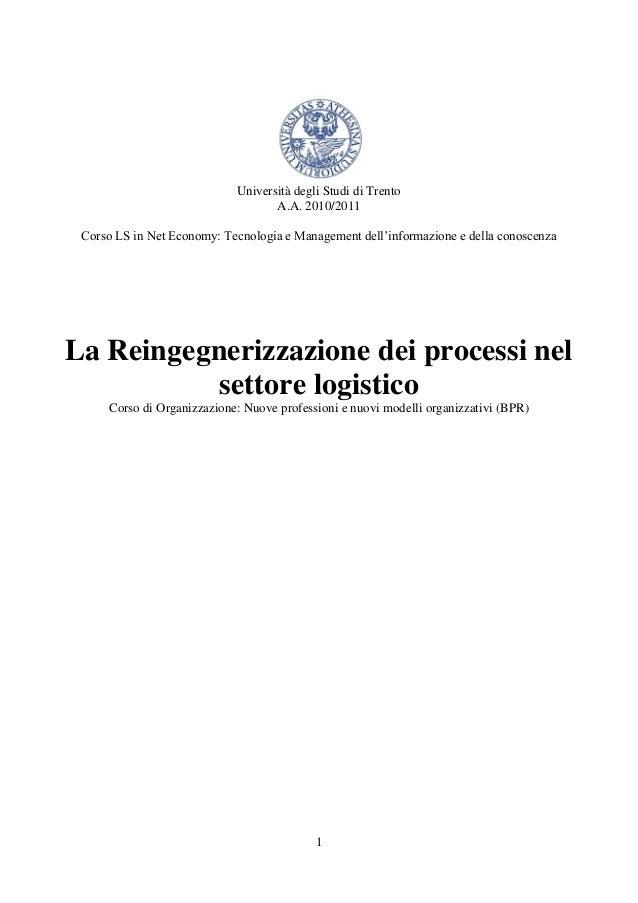 La Reingegnerizzazione dei processi nel settore logistico: Un caso di studio