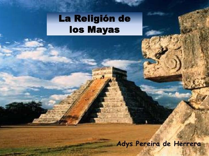 La religión de los mayas