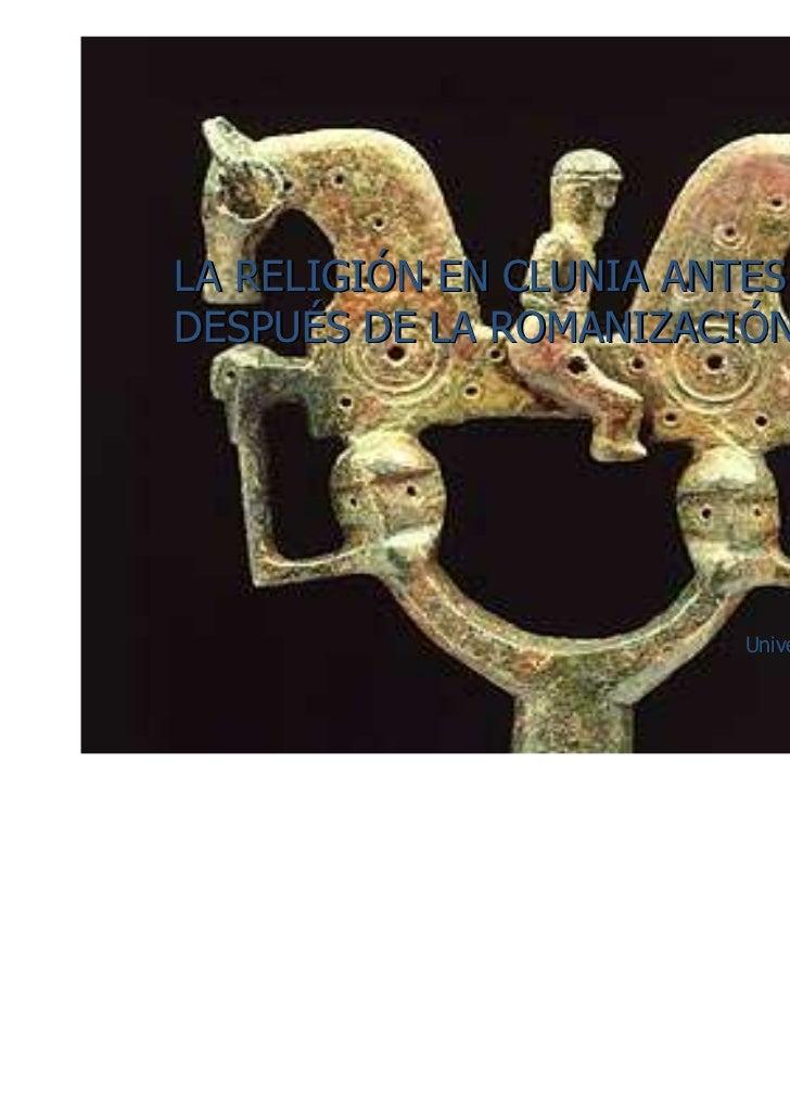 La religión en clunia antes y después de la romanización