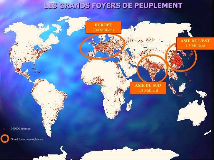 Grand Foyer De Peuplement En Europe : La répartition de population mondiale