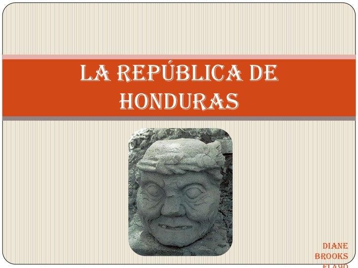 La república de honduras