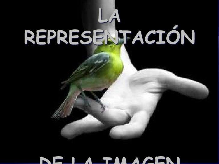 La representación de la imagen<br />