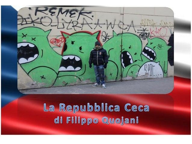 Confini territorio ordinamento politico  La Repubblica Ceca è uno Stato dell'Europa centrale che si è formato il 1° gennai...