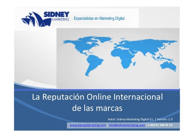 Especialistas en Marketing DigitalLa Reputación Online Internacional          de las marcas                               ...