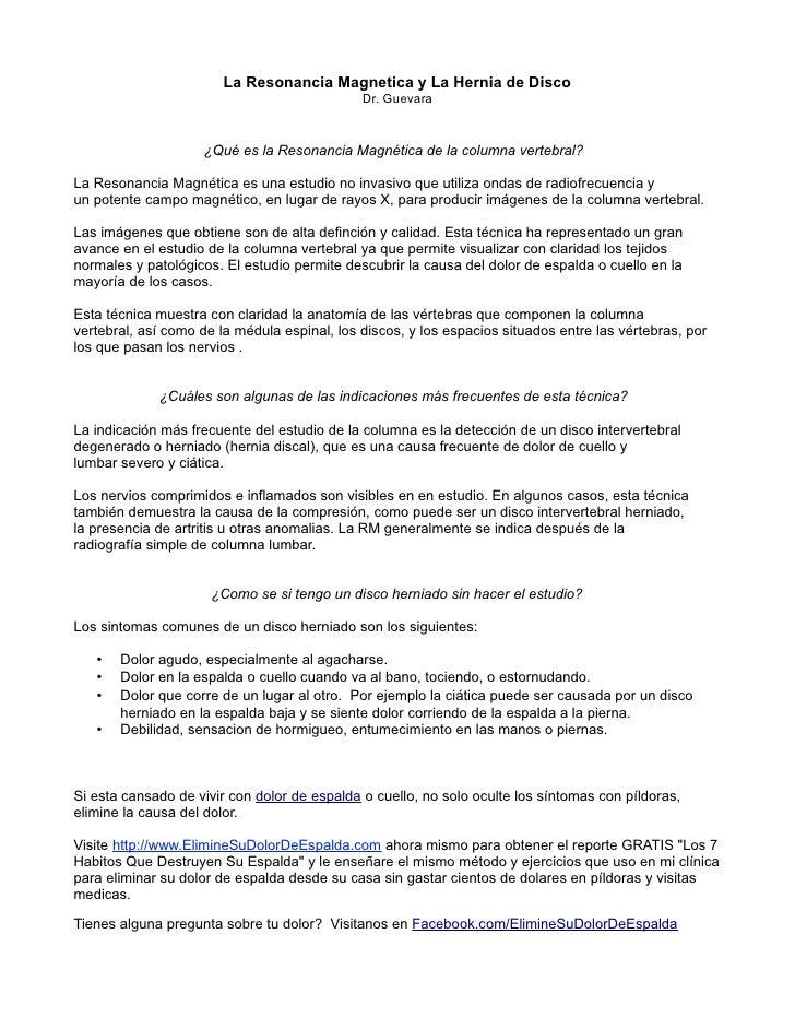 La Resonancia Magnetica y La Hernia de Disco                                              Dr. Guevara                    ¿...