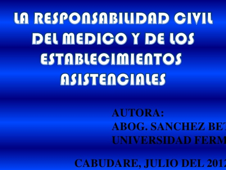 AUTORA:     ABOG. SANCHEZ BET     UNIVERSIDAD FERMCABUDARE, JULIO DEL 2012