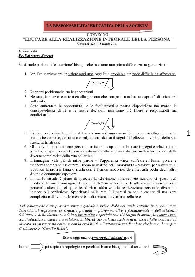"""LA RESPONSABILITA' EDUCATIVA DELLA SOCIETA'                                            CONVEGNO   """"EDUCARE ALLA REALIZZAZI..."""