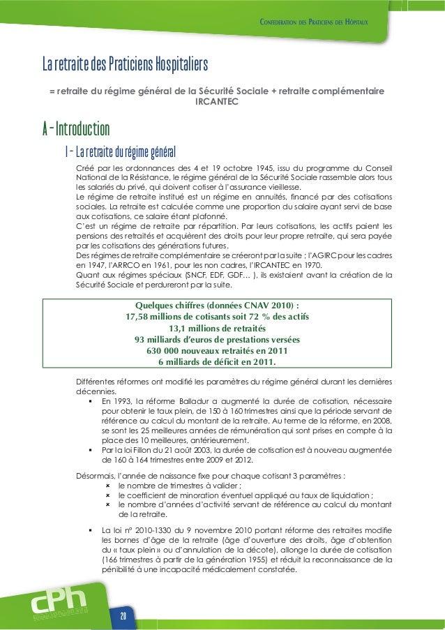 La retraite des praticiens hospitaliers = retraite du régime général de la sécurité sociale + retraite complémentaire irca...