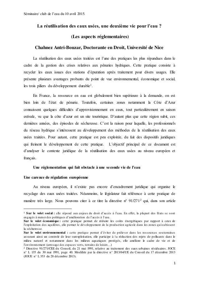 Séminaire/ club de l'eau du 10 avril 2015. 1 La réutilisation des eaux usées, une deuxième vie pour l'eau ? (Les aspects r...