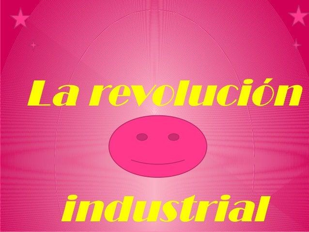 La revoluciónHaga clic para modificar el estilo de subtítulo del patrón          industrial