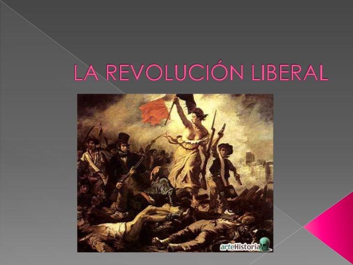    En el siglo XVIII se produce una lucha de poder    entre el Antiguo Régimen y el Liberalismo.   Principios del Libera...