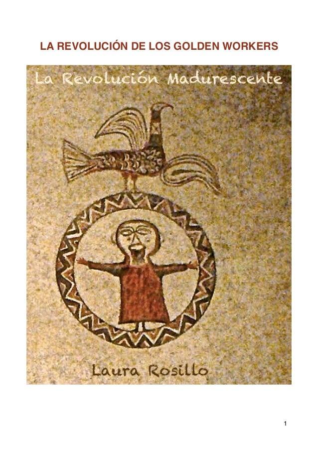 La Revolución de los Golden Workers. Novela Breve