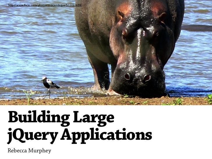 Building Large jQuery Applications