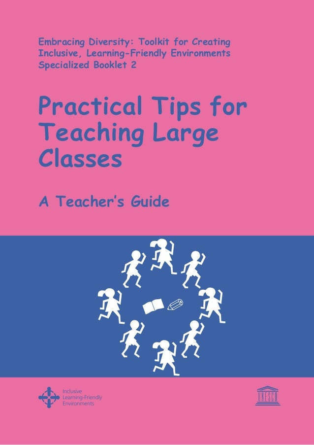 Practical Tips for Teaching Large Classes