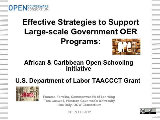 Effective Strategies to Support  Large-scale Government OER             Programs:  African & Caribbean Open Schooling     ...
