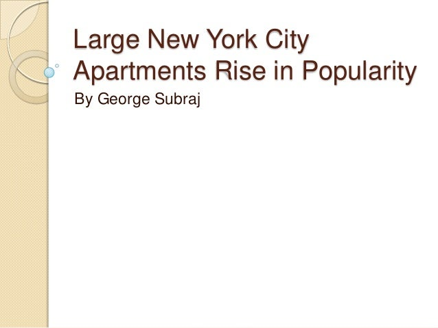 Large New York City Apartments Rise in Popularity
