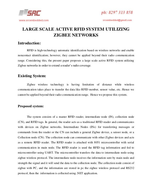 LARGE SCALE ACTIVE RFID SYSTEM UTILIZING ZIGBEE NETWORKS Introduction: RFID is high-technology automatic identification ba...
