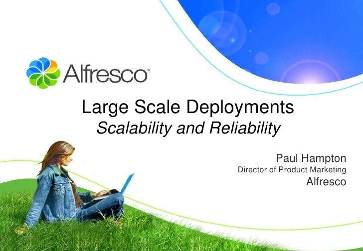 Alfresco Large Scale Enterprise Deployments