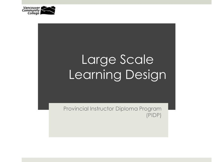 Large Scale Learning Design