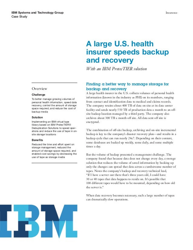 A large U.S. healthinsurer speeds backup and recovery