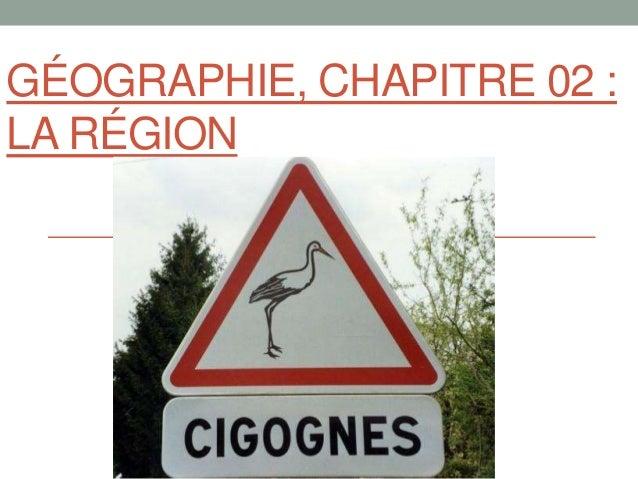 GÉOGRAPHIE, CHAPITRE 02 : LA RÉGION
