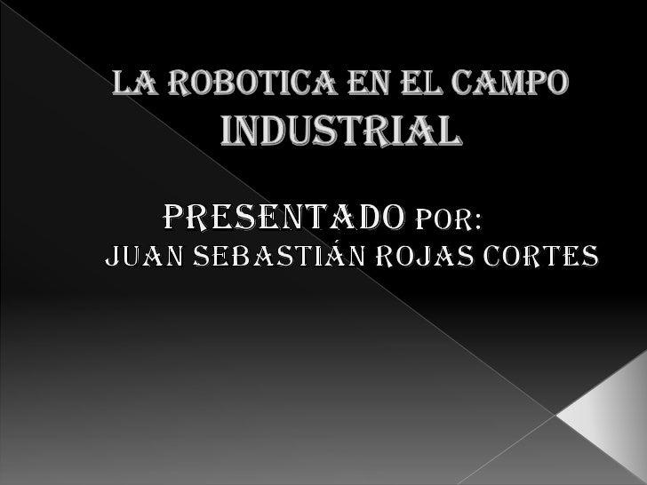 La robotica industrial