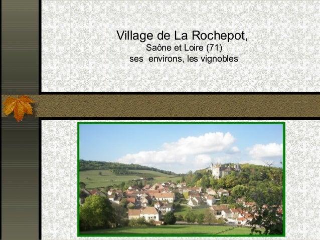 Village de La Rochepot,  Saône et Loire (71)  ses environs, les vignobles