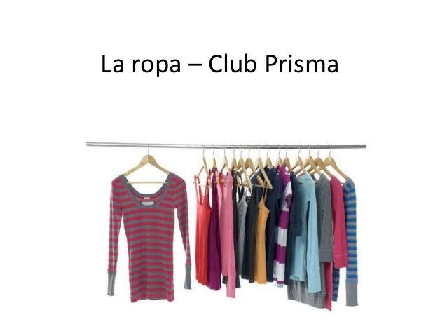 La ropa – Club Prisma