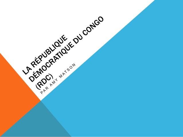 La république démocratique du congo (rdc)