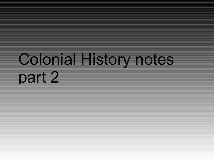 Colonial History notespart 2