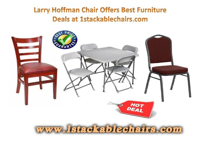 Larry hoffman chair offers best furniture deals at for Best place for furniture deals