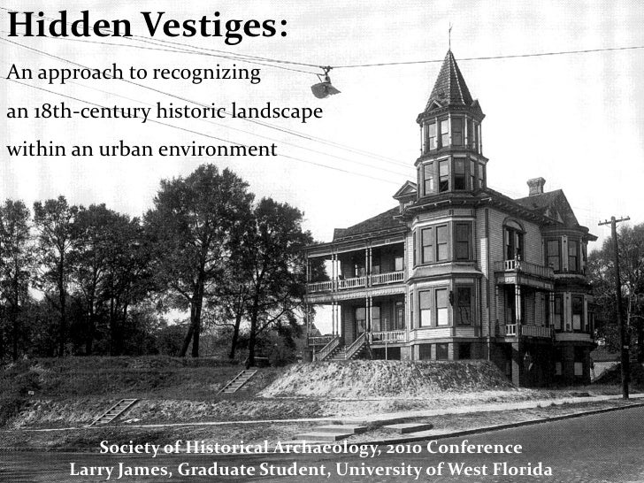 Hidden Vestiges: An approach to recognizing an 18th-century historic landscape within an urban environment              So...
