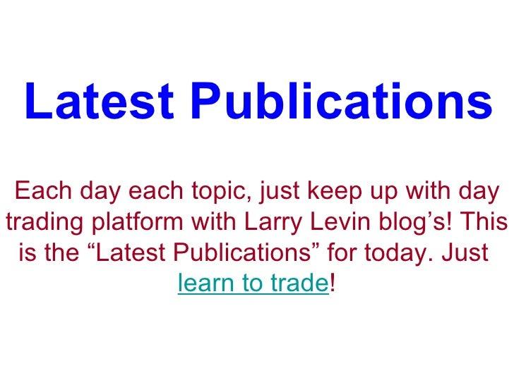 Larry Levin's Blog : Latest Publications